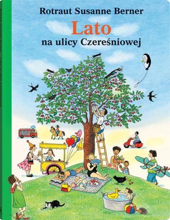 """Książeczka dla dzieci """"Lato na ulicy Czereśniowej"""",  Wyd. Dwie Siostry"""